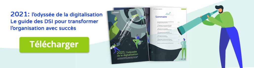 2021 : l'odyssée de la digitalisation - Le guide des DSI pour transformer l'organisation avec succès